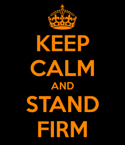 keep-calm-and-stand-firm-5